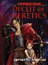 Vampires Dawn: Deceit of Heretics | 240*320