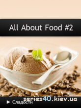 All About Food #2 | All