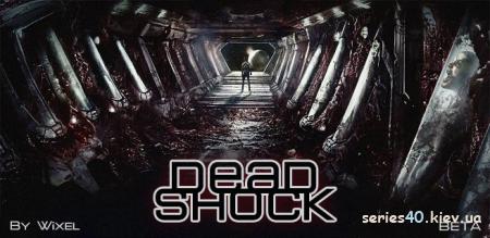 Dead Shock (BETA) (Мод)   240*320